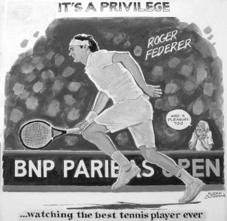 "A drawing of Roger Federer playing tennis on a French tennis court, with the text: ""It's a Privilege (and a pleasure too) watching the best tennis player ever."""